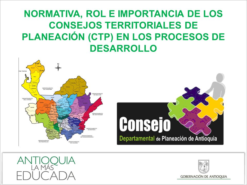 NORMATIVA, ROL E IMPORTANCIA DE LOS CONSEJOS TERRITORIALES DE PLANEACIÓN (CTP) EN LOS PROCESOS DE DESARROLLO