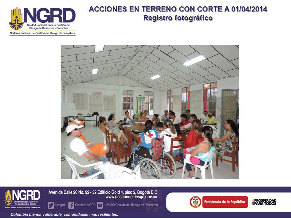 ACCIONES EN TERRENO CON CORTE A 01/04/2014 Registro fotográfico