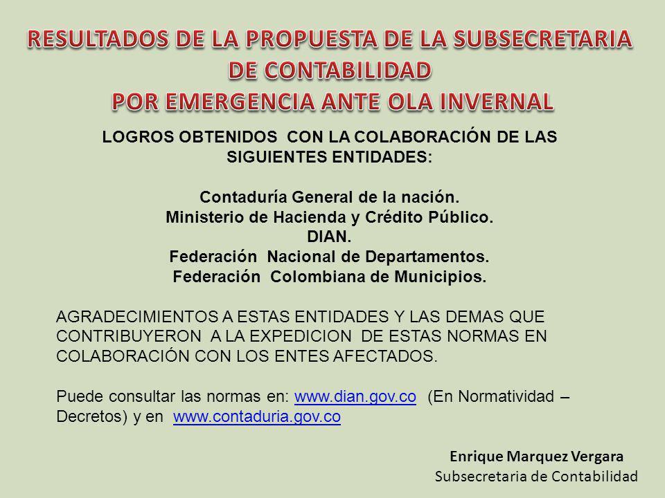 LOGROS OBTENIDOS CON LA COLABORACIÓN DE LAS SIGUIENTES ENTIDADES: Contaduría General de la nación.