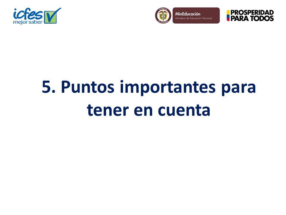 5. Puntos importantes para tener en cuenta