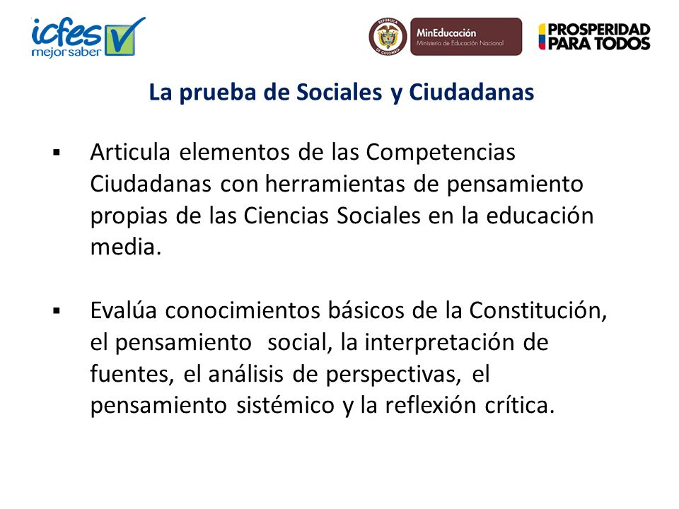 Articula elementos de las Competencias Ciudadanas con herramientas de pensamiento propias de las Ciencias Sociales en la educación media. Evalúa conoc