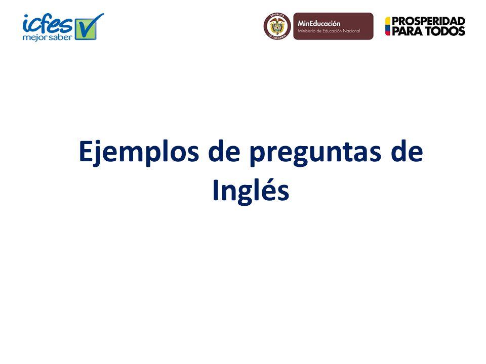 Ejemplos de preguntas de Inglés