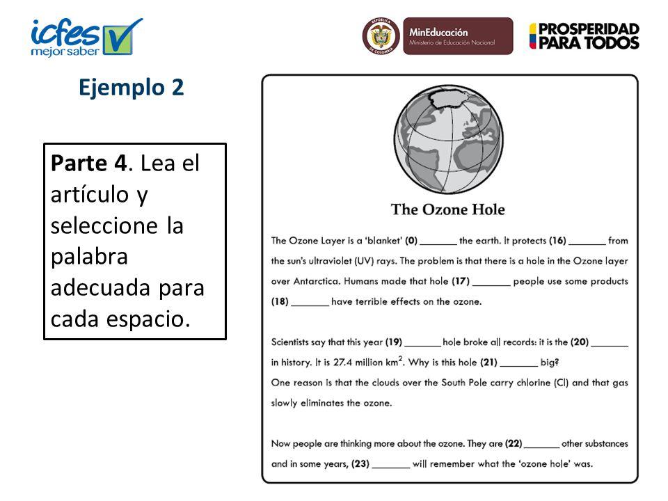 Parte 4. Lea el artículo y seleccione la palabra adecuada para cada espacio. Ejemplo 2
