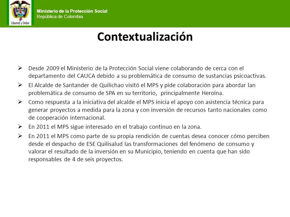 Contextualización Desde 2009 el Ministerio de la Protección Social viene colaborando de cerca con el departamento del CAUCA debido a su problemática d