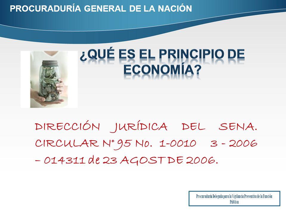 DIRECCIÓN JURÍDICA DEL SENA.CIRCULAR N° 95 No. 1-0010 3 - 2006 – 014311 de 23 AGOST DE 2006.