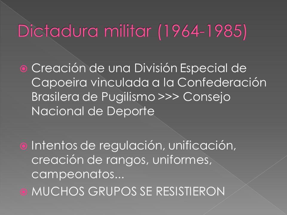 Creación de una División Especial de Capoeira vinculada a la Confederación Brasilera de Pugilismo >>> Consejo Nacional de Deporte Intentos de regulación, unificación, creación de rangos, uniformes, campeonatos...