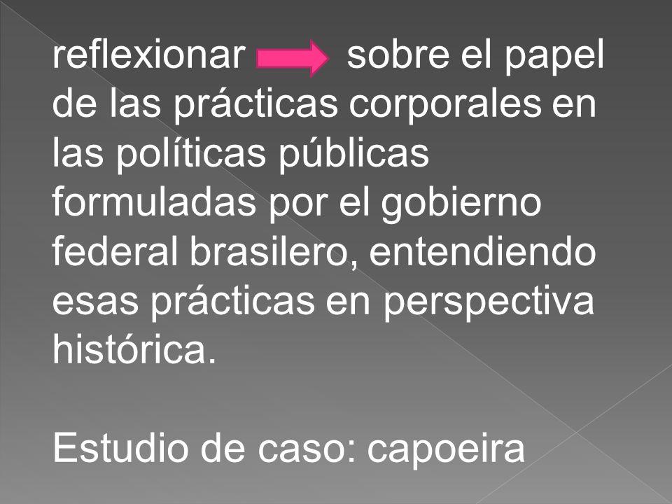 Prácticas que en otros momentos de la historia brasilera estuvieran fomentadas en carpetas separadas, ahora hacen parte de una misma línea de política pública, o sea, acciones de preservación y fomento del patrimonio nacional.