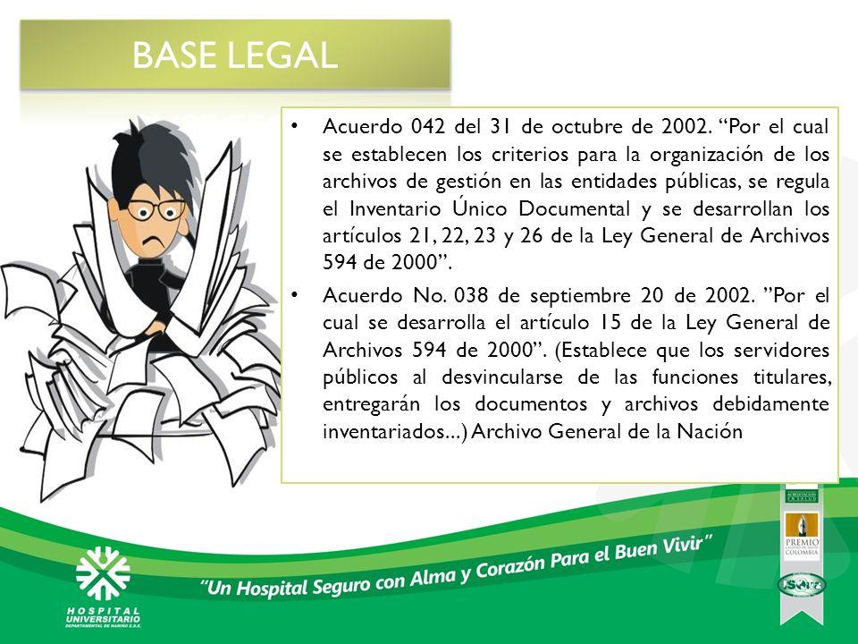 Acuerdo 042 del 31 de octubre de 2002. Por el cual se establecen los criterios para la organización de los archivos de gestión en las entidades públic