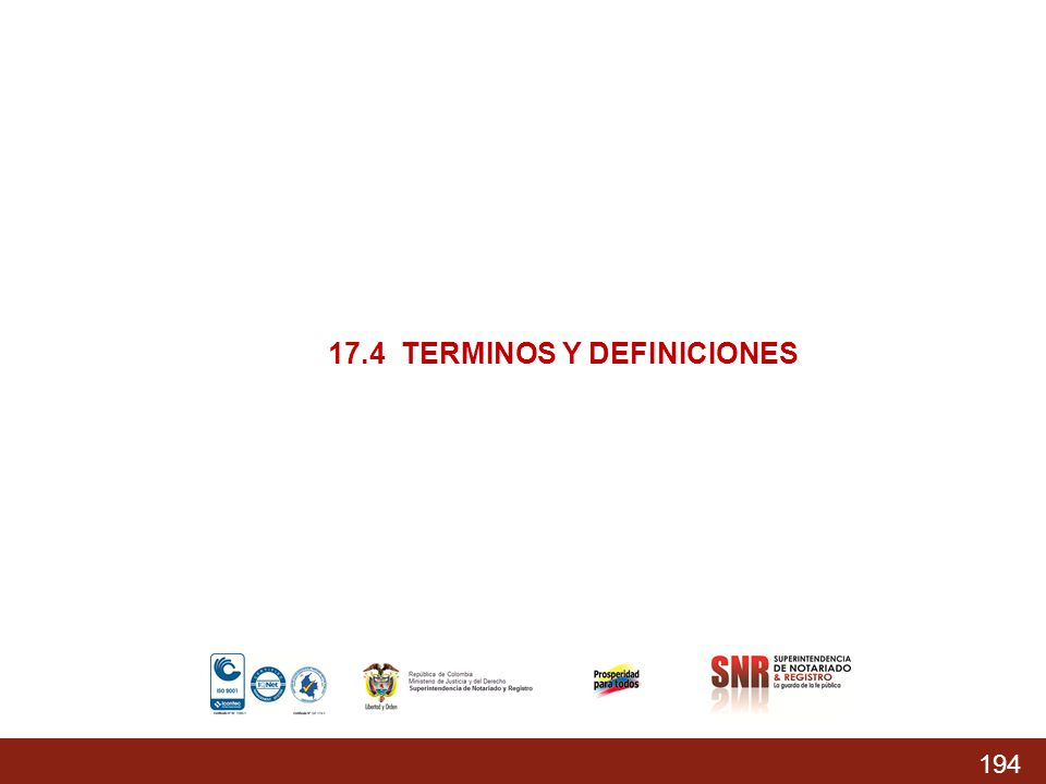194 % Acumulado prog.: 74,37% % Acumulado Ejecutado: 68,04 % 17.4 TERMINOS Y DEFINICIONES