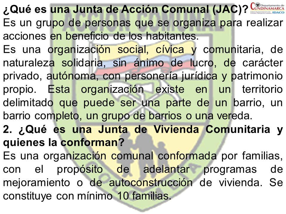 ¿Qué es una Junta de Acción Comunal (JAC)? Es un grupo de personas que se organiza para realizar acciones en beneficio de los habitantes. Es una organ