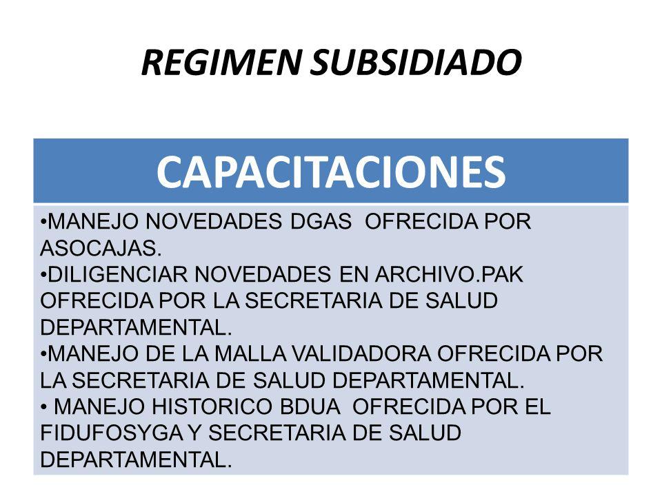 REGIMEN SUBSIDIADO CAPACITACIONES MANEJO NOVEDADES DGAS OFRECIDA POR ASOCAJAS.