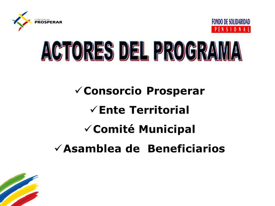 Consorcio Prosperar Ente Territorial Comité Municipal Asamblea de Beneficiarios