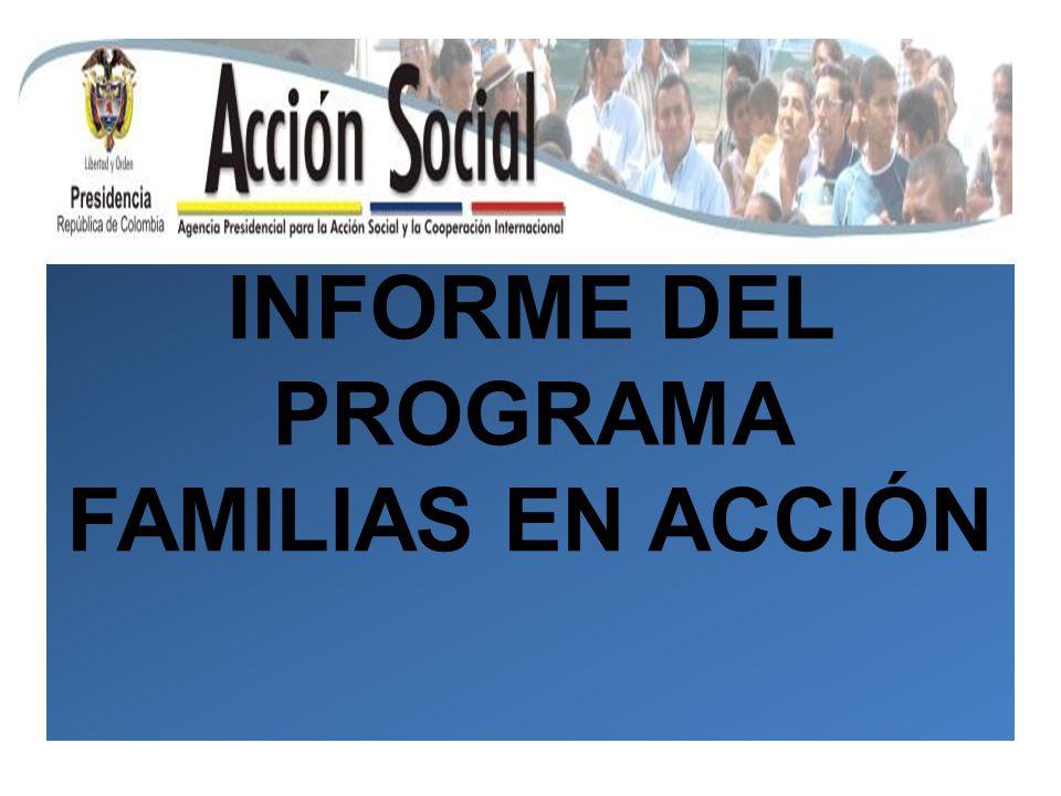 INFORME DEL PROGRAMA FAMILIAS EN ACCIÓN