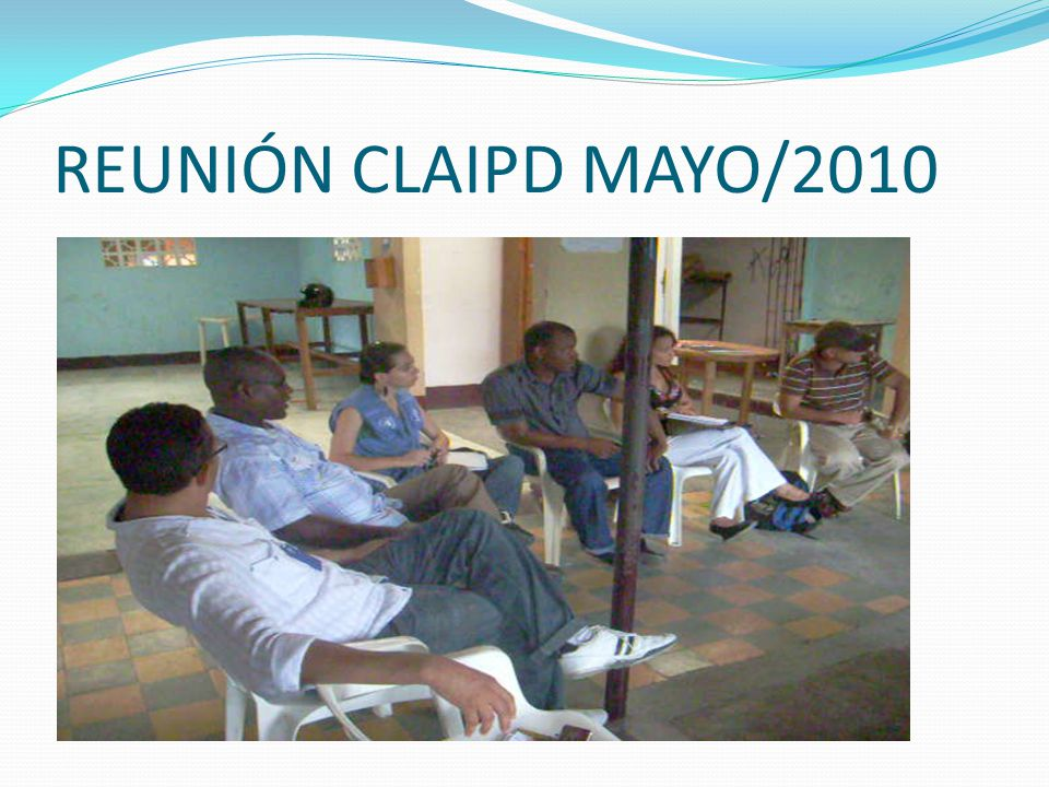 REUNIÓN CLAIPD MAYO/2010