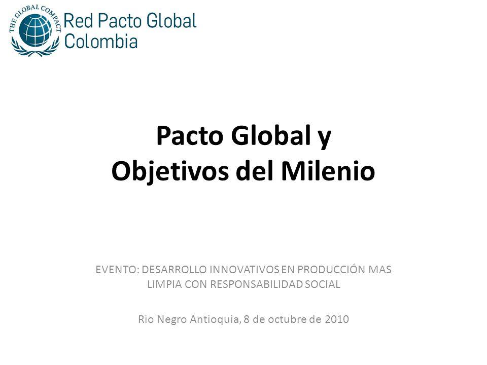 Pacto Global en Colombia -La Red Colombiana del Pacto Global nace en 2004 como un proyecto PNUD -Se genera el interés de avanzar en la formalización de una red sostenible con capacidad para promover y consolidar los principios del Pacto Global de las Naciones Unidas.