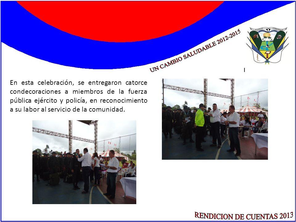 En esta celebración, se entregaron catorce condecoraciones a miembros de la fuerza pública ejército y policía, en reconocimiento a su labor al servici
