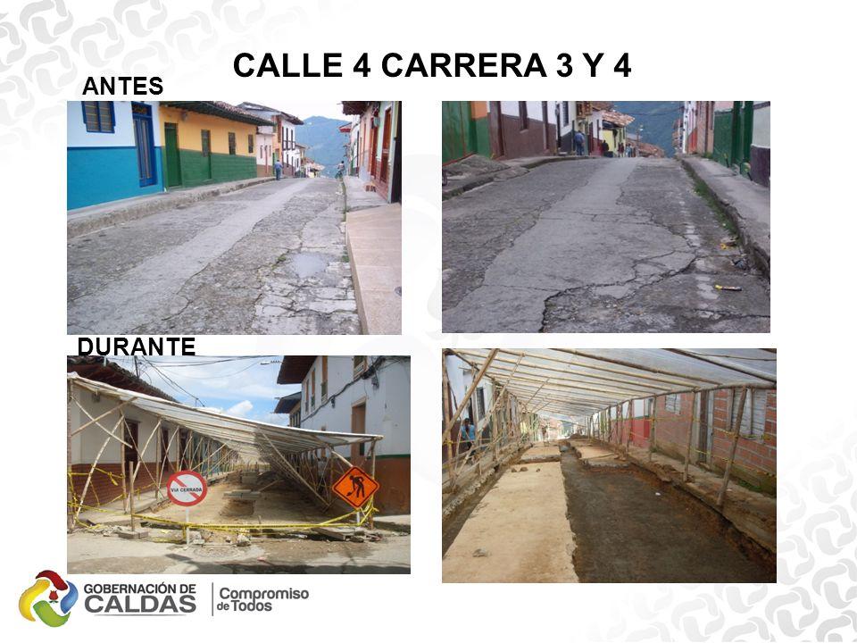 CALLE 4 CARRERA 3 Y 4 ANTES DURANTE