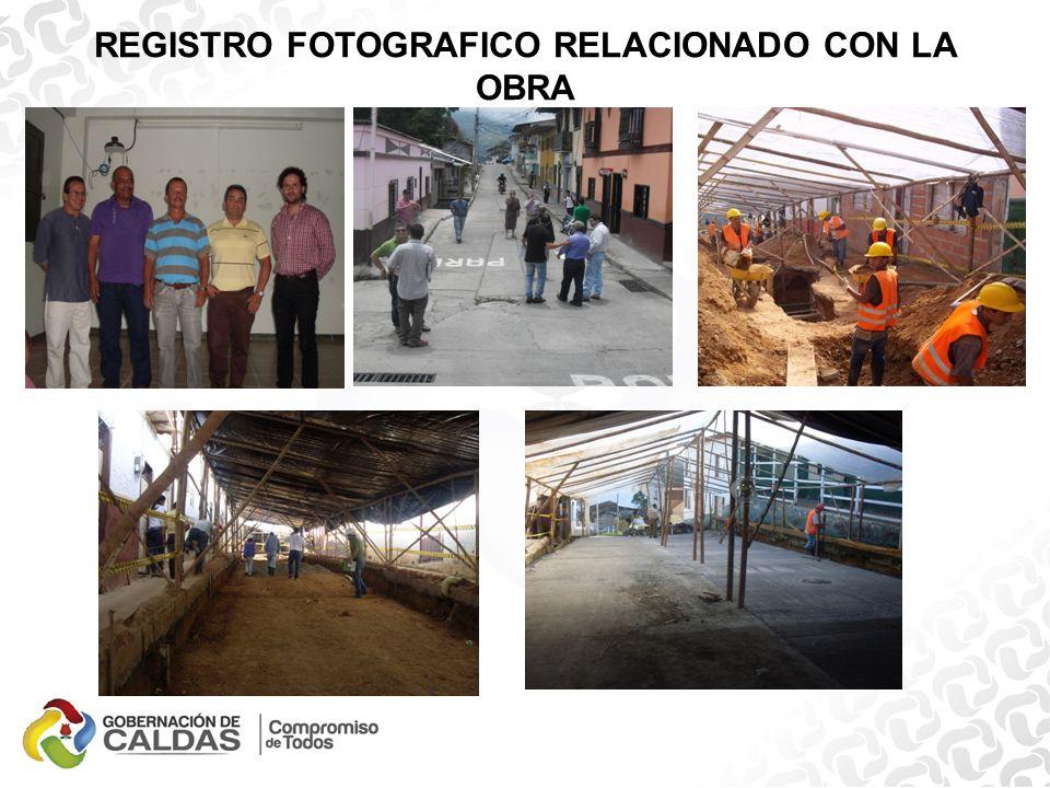 REGISTRO FOTOGRAFICO RELACIONADO CON LA OBRA