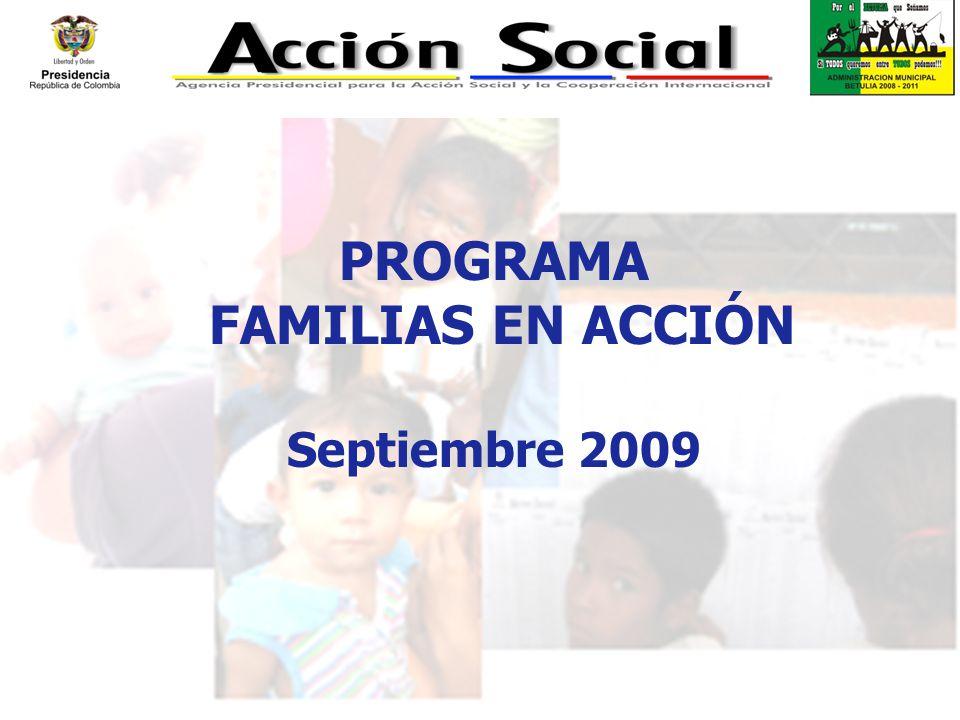 PROGRAMA FAMILIAS EN ACCIÓN Septiembre 2009