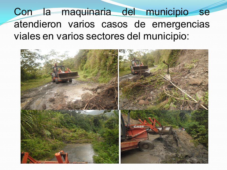 Con la maquinaria del municipio se atendieron varios casos de emergencias viales en varios sectores del municipio: