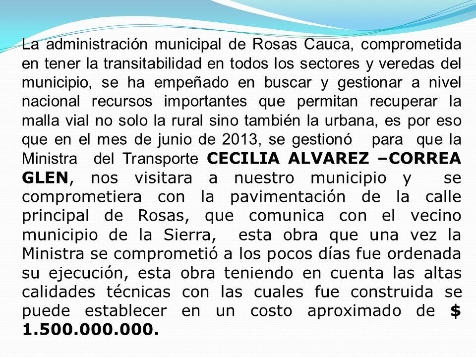 VISITA DE LA MINISTRA DE TRANSPORTE AL MUNICIPIO DE ROSAS