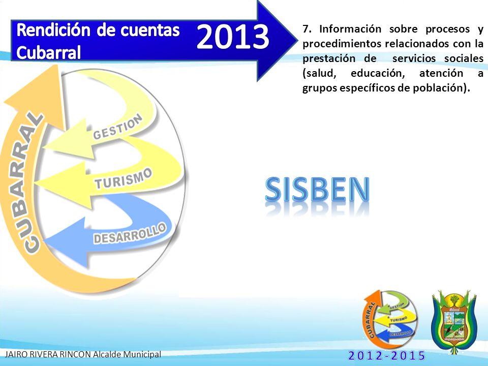 7. Información sobre procesos y procedimientos relacionados con la prestación de servicios sociales (salud, educación, atención a grupos específicos d