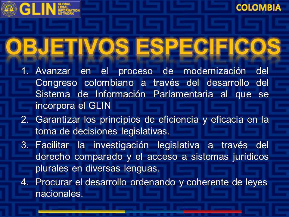 1. Avanzar en el proceso de modernización del Congreso colombiano a través del desarrollo del Sistema de Información Parlamentaria al que se incorpora
