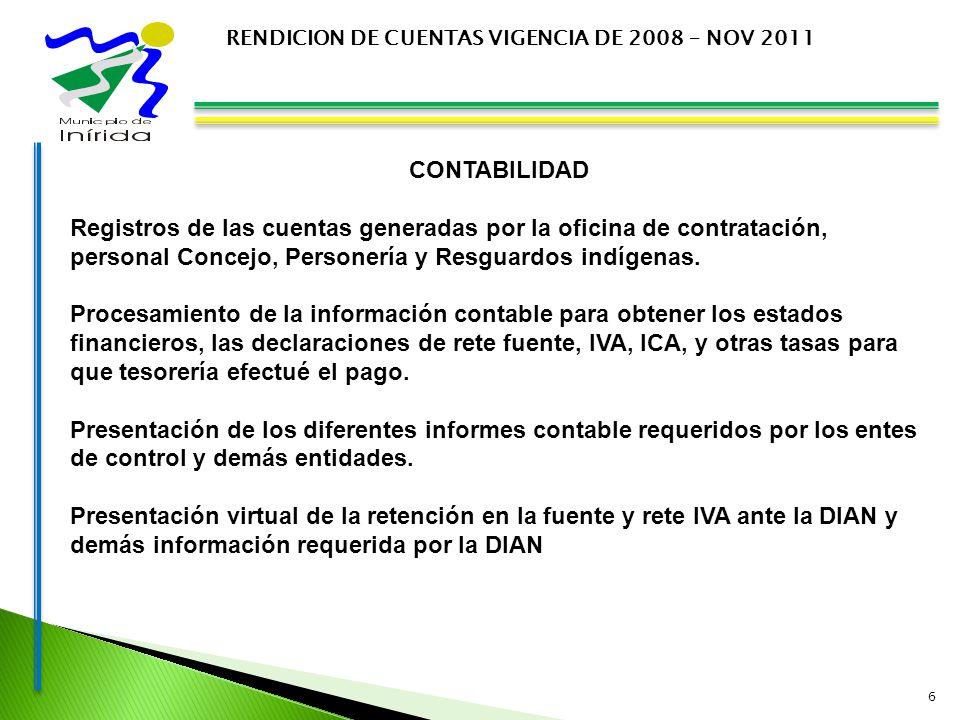 6 CONTABILIDAD Registros de las cuentas generadas por la oficina de contratación, personal Concejo, Personería y Resguardos indígenas.