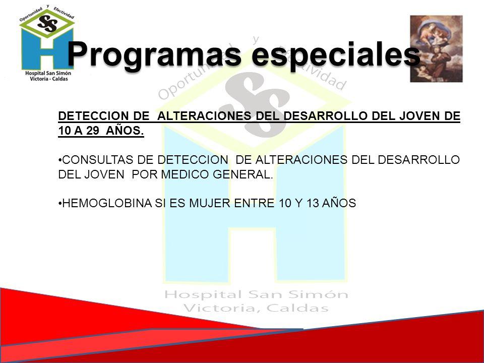 DETECCION DE ALTERACIONES DEL DESARROLLO DEL JOVEN DE 10 A 29 AÑOS. CONSULTAS DE DETECCION DE ALTERACIONES DEL DESARROLLO DEL JOVEN POR MEDICO GENERAL