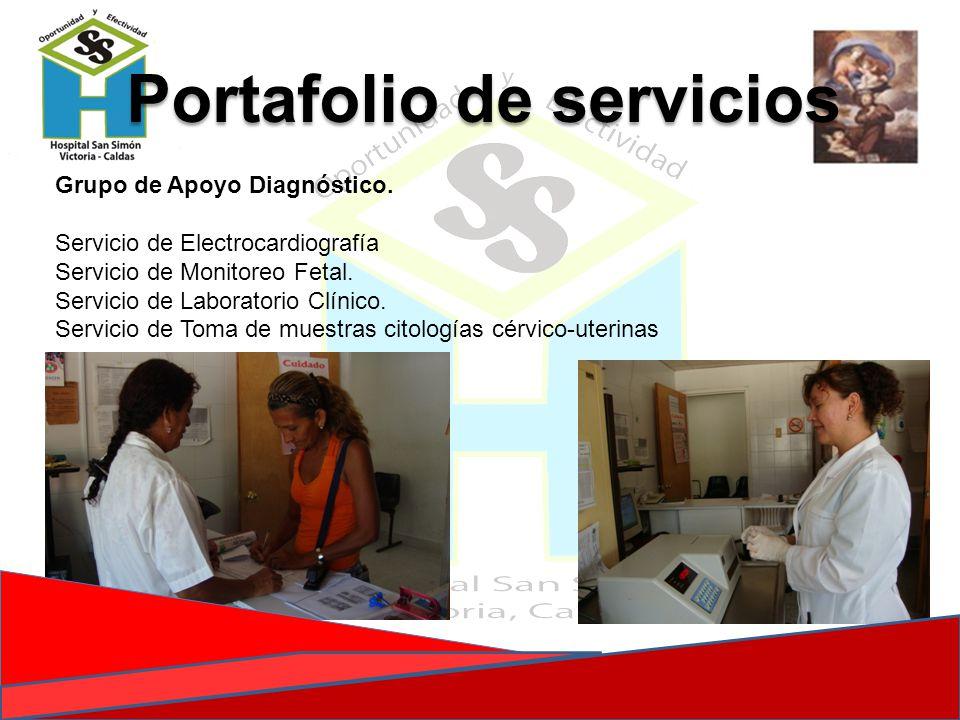 Grupo de Apoyo Diagnóstico. Servicio de Electrocardiografía Servicio de Monitoreo Fetal. Servicio de Laboratorio Clínico. Servicio de Toma de muestras
