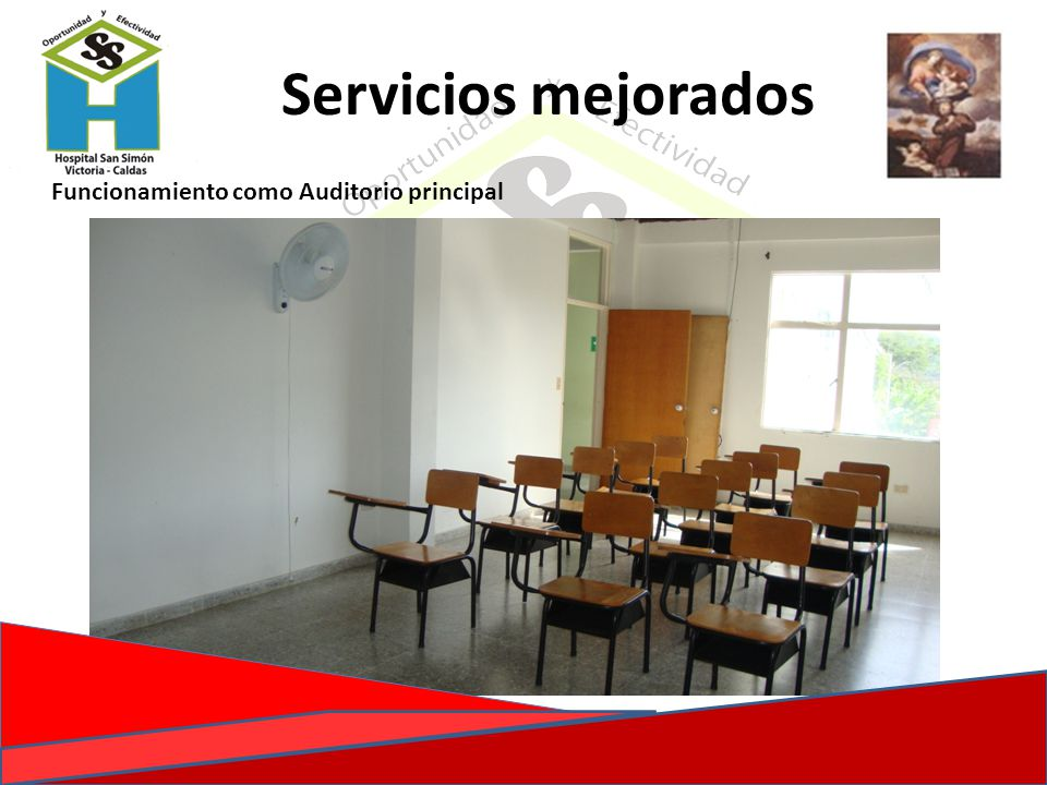 Funcionamiento como Auditorio principal Servicios mejorados