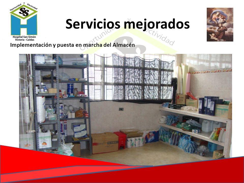 Implementación y puesta en marcha del Almacén Servicios mejorados