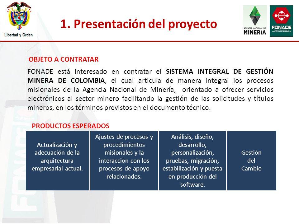 FONADE está interesado en contratar el SISTEMA INTEGRAL DE GESTIÓN MINERA DE COLOMBIA, el cual articula de manera integral los procesos misionales de