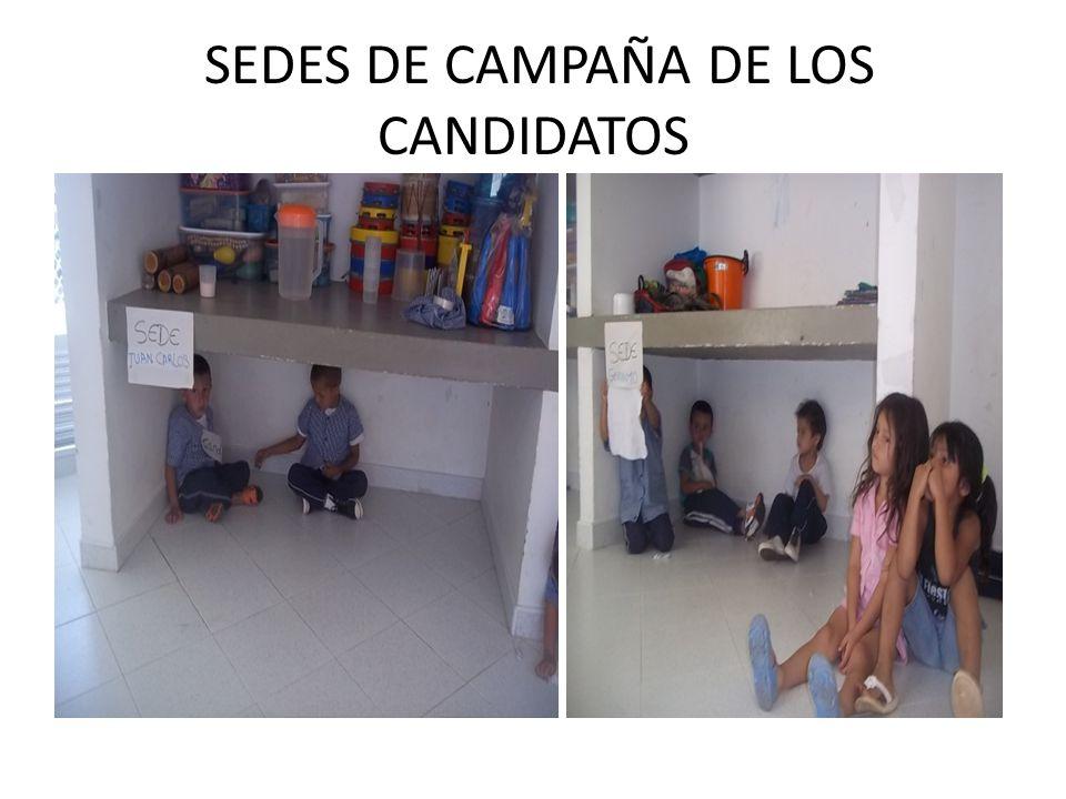 SEDES DE CAMPAÑA DE LOS CANDIDATOS