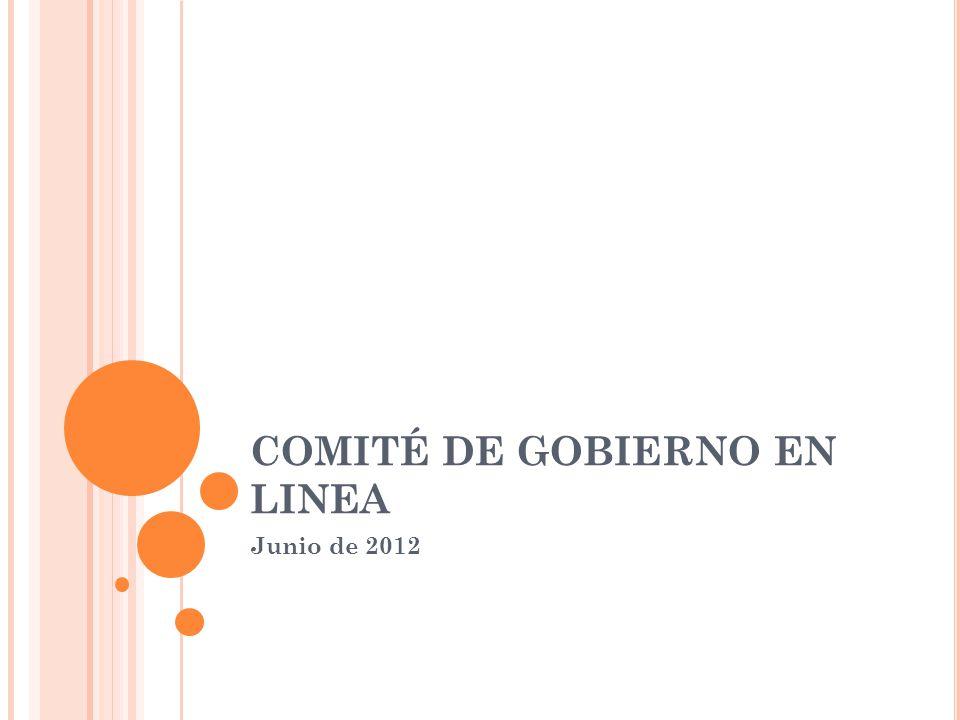 COMITÉ DE GOBIERNO EN LINEA Junio de 2012