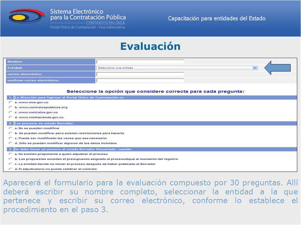Aparecerá el formulario para la evaluación compuesto por 30 preguntas.