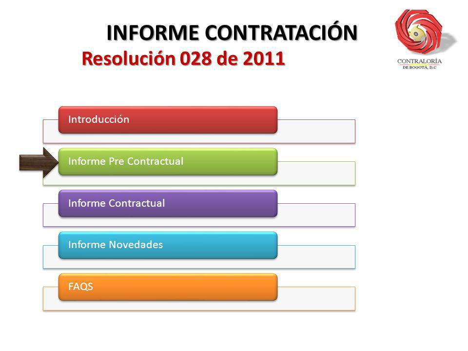 En el informe pre contractual, se registra la información que se presente durante la etapa pre contractual en todos los tipos de contrato.