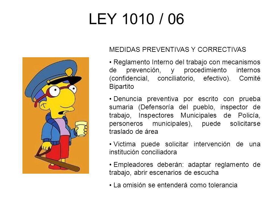 LEY 1010 / 06 MEDIDAS PREVENTIVAS Y CORRECTIVAS Reglamento Interno del trabajo con mecanismos de prevención, y procedimiento internos (confidencial, c