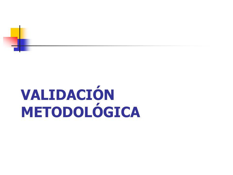 VALIDACIÓN METODOLÓGICA