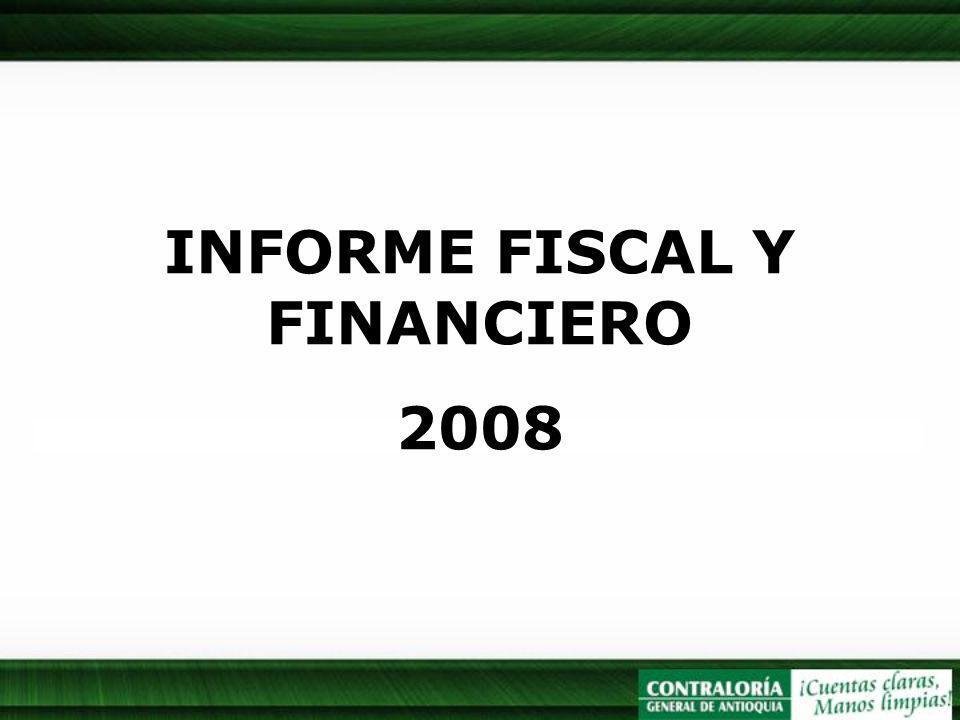INFORME FISCAL Y FINANCIERO 2008