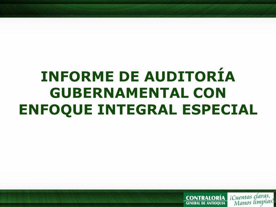 INFORME DE AUDITORÍA GUBERNAMENTAL CON ENFOQUE INTEGRAL ESPECIAL