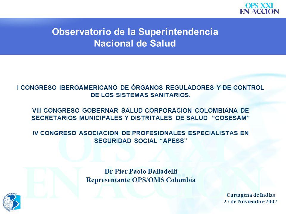 I CONGRESO IBEROAMERICANO DE ÓRGANOS REGULADORES Y DE CONTROL DE LOS SISTEMAS SANITARIOS.
