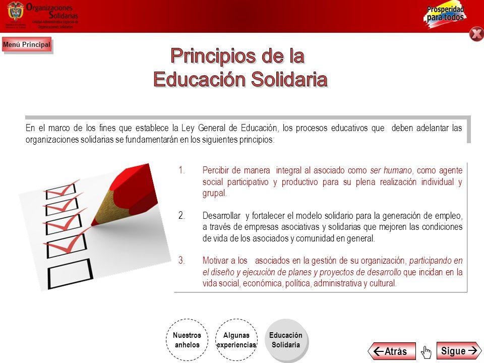 Entendemos como Educación Solidaria al proceso permanente orientado a fortalecer la práctica de valores de solidaridad, cooperación y ayuda mutua, con