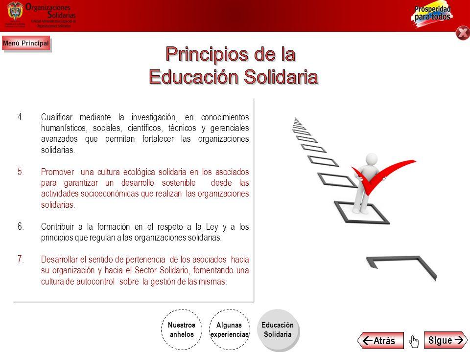 En el marco de los fines que establece la Ley General de Educación, los procesos educativos que deben adelantar las organizaciones solidarias se funda