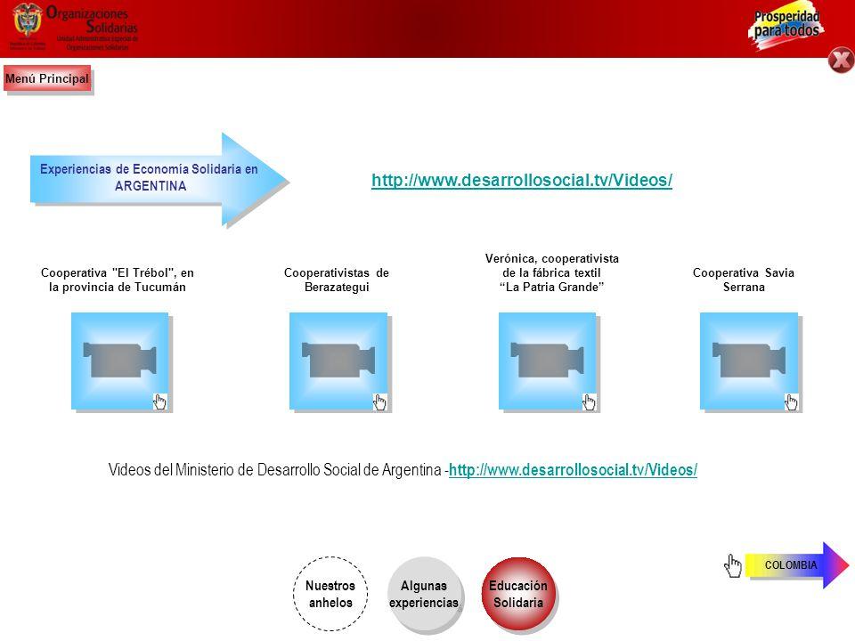 Experiencias de Economía Solidaria en ESPAÑA ARGENTINA http://www.economiasolidaria.org/buenas_practicas_videos Mira, aprende y construye otro modelo