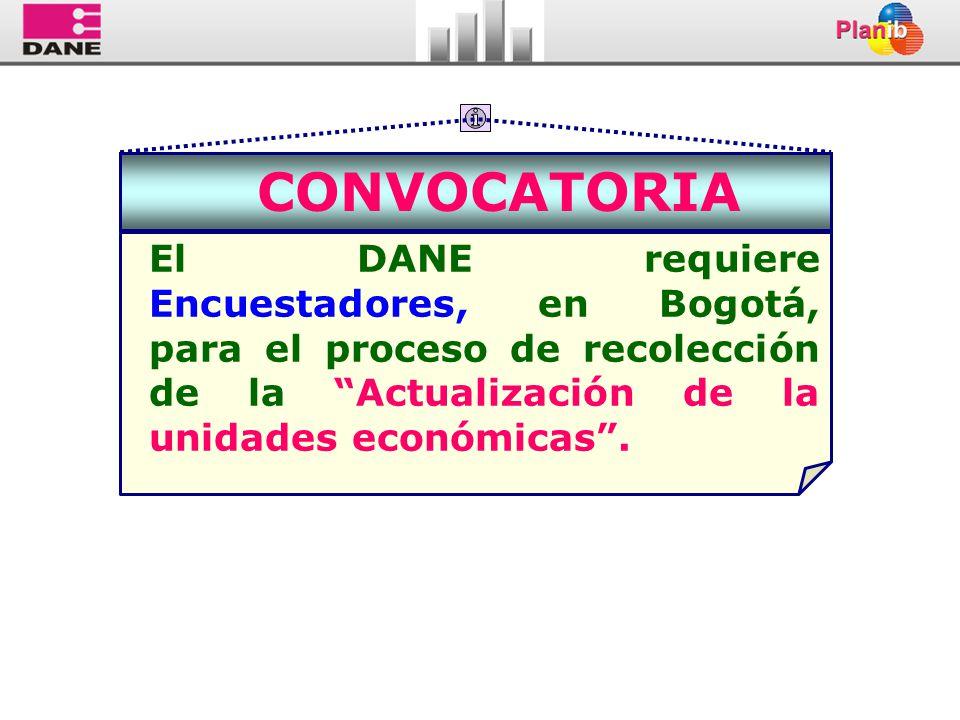 CONVOCATORIA El DANE requiere Encuestadores, en Bogotá, para el proceso de recolección de la Actualización de la unidades económicas.