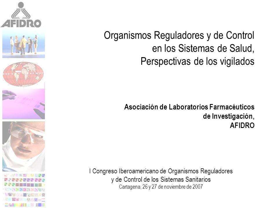 Organismos Reguladores y de Control en los Sistemas de Salud, Perspectivas de los vigilados Asociación de Laboratorios Farmacéuticos de Investigación,