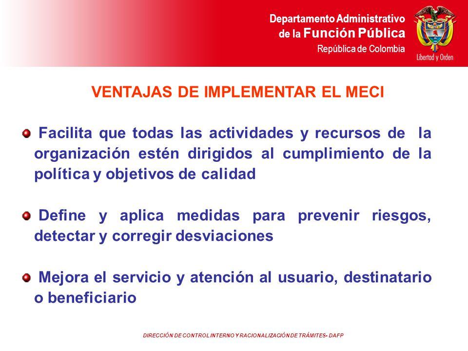 DIRECCIÓN DE CONTROL INTERNO Y RACIONALIZACIÓN DE TRÁMITES- DAFP Departamento Administrativo de la Función Pública República de Colombia Facilita que