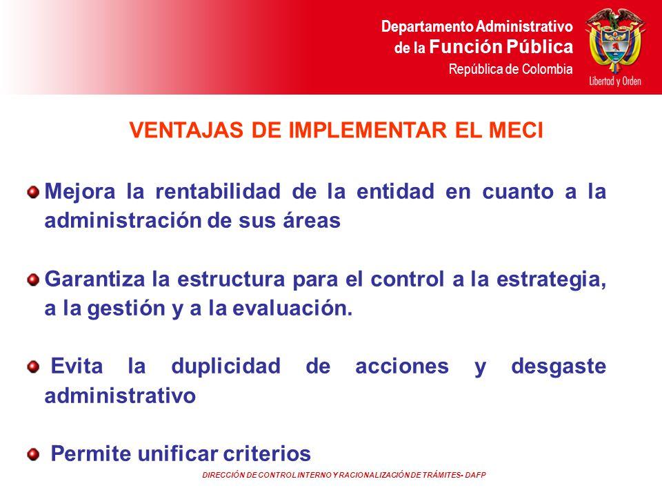 DIRECCIÓN DE CONTROL INTERNO Y RACIONALIZACIÓN DE TRÁMITES- DAFP Departamento Administrativo de la Función Pública República de Colombia Mejora la ren