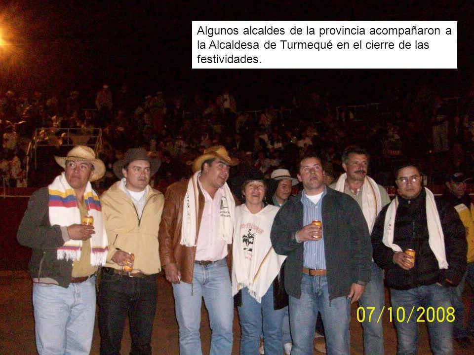 Algunos alcaldes de la provincia acompañaron a la Alcaldesa de Turmequé en el cierre de las festividades.